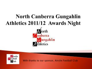 North Canberra Gungahlin   Athletics 2011/12  Awards Night