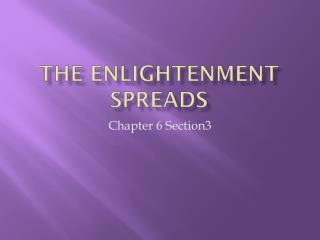 The Enlightenment spreads