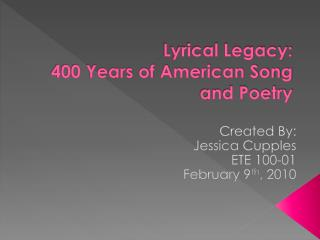 Lyrical Legacy: 400 Years of American Song and Poetry