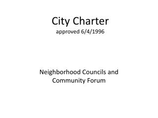 City Charter approved 6/4/1996