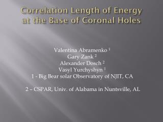 Correlation Length of Energy  at the Base of Coronal Holes