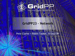 GridPP23 – Network