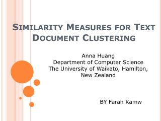 Similarity Measures for Text Document Clustering