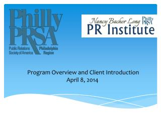 Program Overview and Client Introduction April 8, 2014