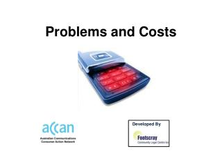 Problems and Costs