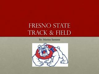Fresno State  Track & Field