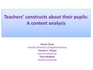 Teachers ' constructs about  their pupils : A content  analysis