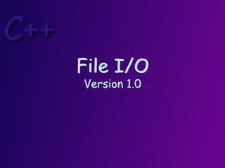 File I/O Version  1.0