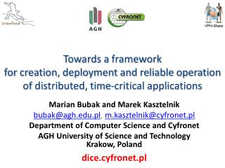 Marian  Bubak  and Marek Kasztelnik bubak@agh.pl ,  m.kasztelnik@cyfronet.pl