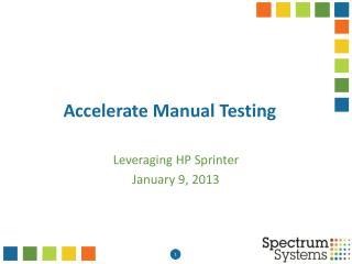 Accelerate Manual Testing