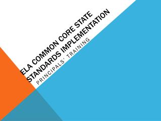 ELA Common core state standards implementation