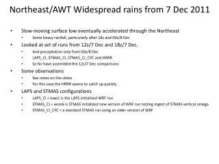Northeast/AWT  Widespread rains  from 7 Dec 2011
