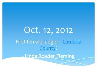 Oct. 12, 2012