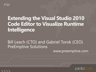 Extending the Visual Studio 2010 Code Editor to Visualize Runtime Intelligence