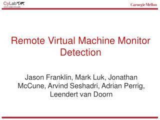 Remote Virtual Machine Monitor Detection