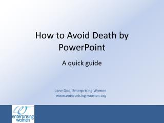 How to Avoid Death by PowerPoint