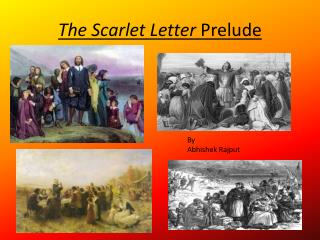 The Scarlet Letter  Prelude
