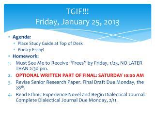 TGIF!!! Friday, January 25, 2013