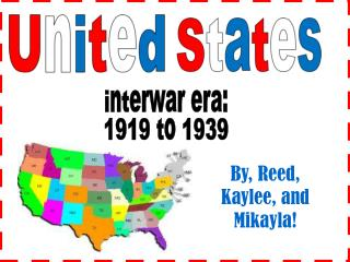 interwar era: 1919 to 1939