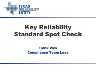 Key Reliability Standard Spot Check
