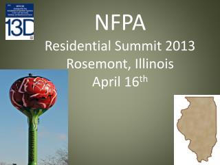 NFPA  Residential Summit 2013 Rosemont, Illinois April 16 th