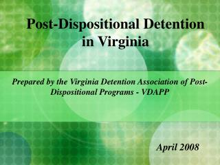 Post-Dispositional Detention in Virginia