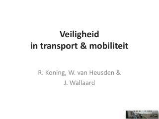 Veiligheid  in transport & mobiliteit