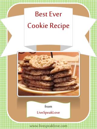 Best Ever Cookie Recipe
