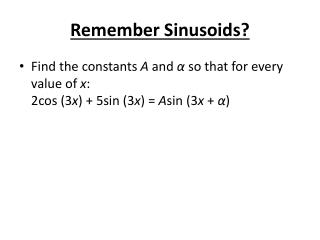 Remember Sinusoids?