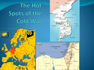 The Hot Spots of the Cold War