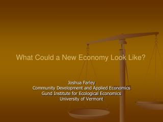 What Could a New Economy Look Like?