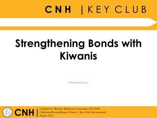 Strengthening Bonds with Kiwanis