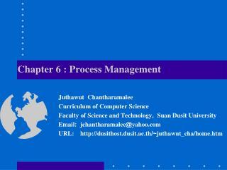 Chapter 6 :  Process Management