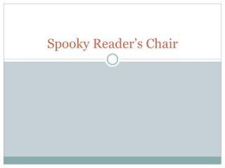 Spooky Reader's Chair