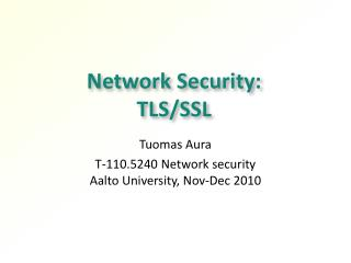 Network Security:  TLS/SSL