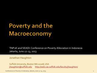 Poverty and the  Macroeconomy