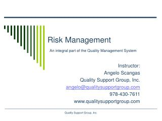 Risk Management  An integral part of the Quality Management System