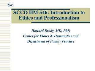 SCCD HM 546: Introduction to Ethics and Professionalism