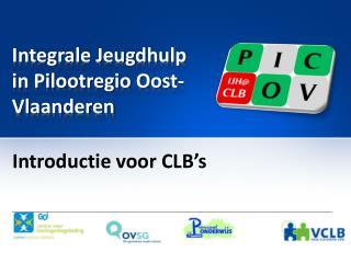 Integrale Jeugdhulp in Pilootregio Oost-Vlaanderen