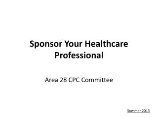 Sponsor Your Healthcare Professional