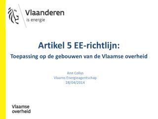 Ann Collys Vlaams Energieagentschap  28/04 /2014