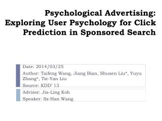 Psychological Advertising: Exploring User Psychology  for Click  Prediction  in Sponsored  Search