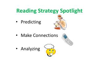 Reading Strategy Spotlight