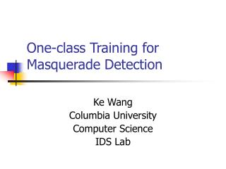 One-class Training for Masquerade Detection