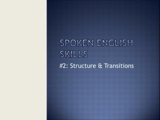 Spoken English Skills