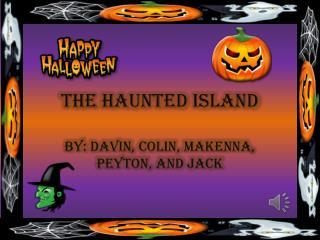The Haunted Island