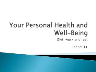 Your Personal Health and Well-Being
