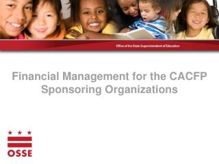 Financial Management for the CACFP Sponsoring Organizations