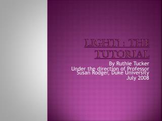 Light! : The Tutorial
