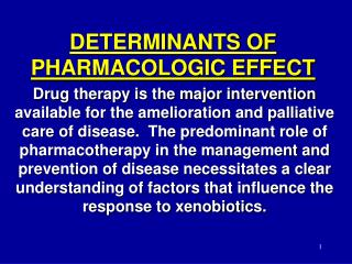 DETERMINANTS OF PHARMACOLOGIC EFFECT
